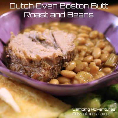 Dutch Oven Boston Butt Roast and Beans